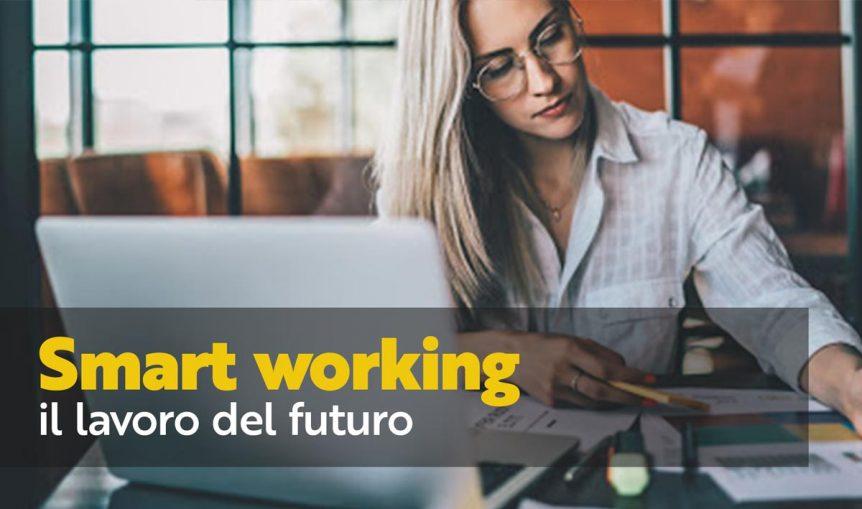 smart working il lavoro del futuro