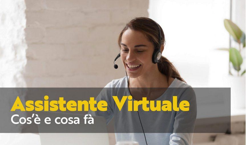 assistente virtuale cos'è e cosa fa