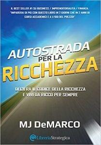 Autostrada per la ricchezza